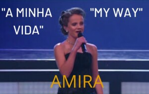 """MY WAY"" by Amira & Friends (""A MINHA VIDA"")"