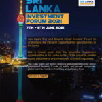 Sri Lanka Investment Forum 2021 - Virtual 07-09 June 2021