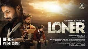 LONER- Official Video Song | Ashwin Kumar Lakshmikanthan | Adykriz