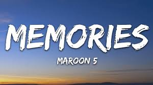 Maroon 5 – Memories (Lyrics)